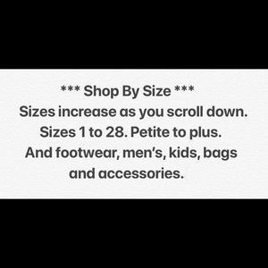 Increasing sizes from 1 to 28. Petite to plus.